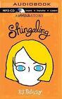 Shingaling: A Wonder Story by R J Palacio (CD-Audio, 2015)