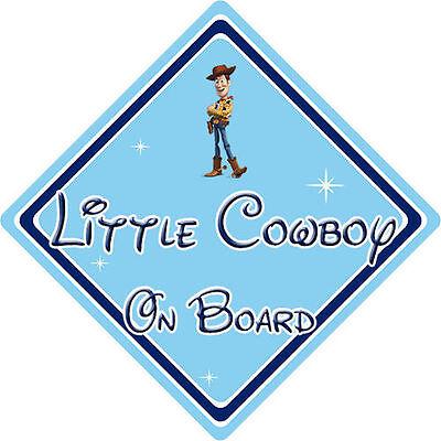 100% Vero Little Cowboy A Bordo Auto Sign-il Bambino A Bordo-disney Toy Story Woody-mostra Il Titolo Originale