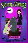 My Sister the Vampire 12. Stake Out! von Sienna Mercer (2012, Taschenbuch)