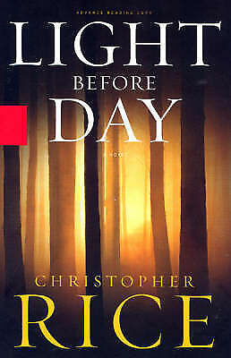 1 of 1 - Rice, Christopher, Light Before Day, Very Good Book