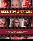 Reel Tips & Tricks  : A Quick Reference for Out of Kit Make-Up Effects by Randy Daudlin (Paperback / softback, 2013)