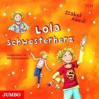 Lola Schwesterherz von Isabel Abedi (2010)