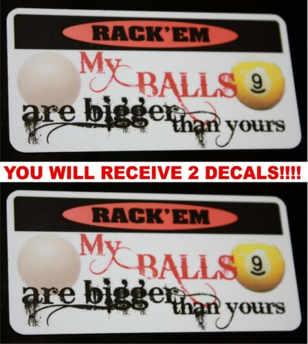 Bigger than yours funny decal style 2 for billiards pool table