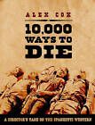 10,000 Ways to Die: A Director's Take on the Spaghetti Western by Alex Cox (Paperback, 2009)