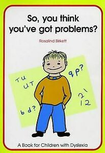 So You Think You've Got Problems?: So, You Think You'... | Book | condition good