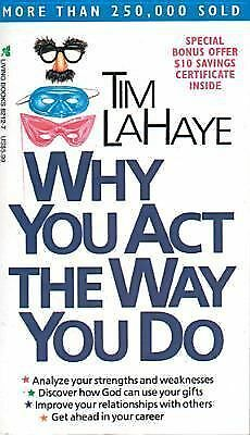 Why You Act the Way You Do by Tim LaHaye (1988, Paperback) FREE SHIPPING