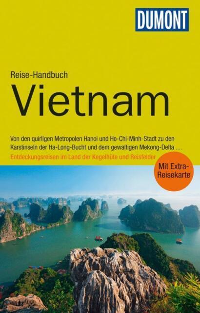 Vietnam UNGELESEN 2014 + Karte  Dumont Reise-Handbuch Hanoi Ho-Chi-Minh Mekong