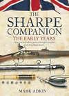 The Sharpe Companion: Early Years by Mark Adkin (Hardback, 2003)