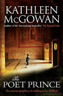 The Poet Prince by Kathleen McGowan (Paperback, 2011)