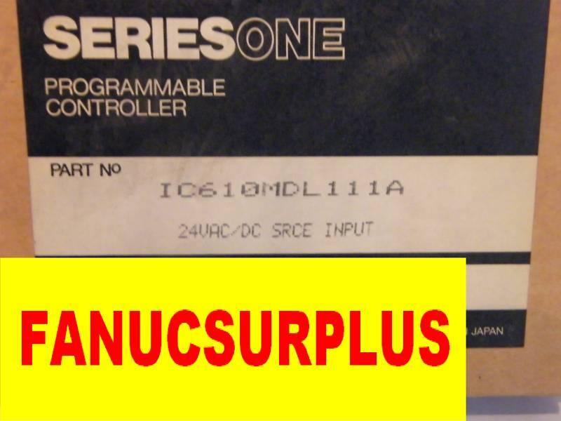 GE Fanuc IC610MDL111A IC610MDL111 NEW SERIES ONE 1 YEAR WARRANTY
