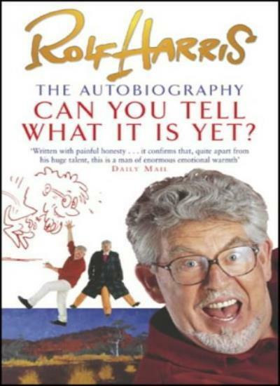 Can You Tell What it is Yet?: The Autobiography of Rolf Harris  .9780552148443
