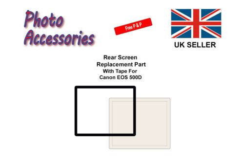 Rear Screen Replacement Part with Tape For Canon EOS 500D