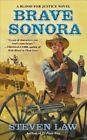 Brave Sonora by Steven Law (Paperback / softback, 2014)