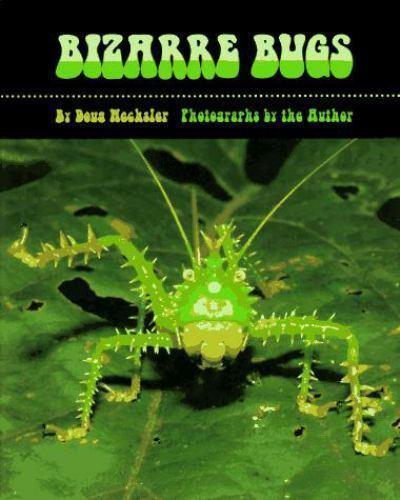 Bizarre Bugs by Doug Wechsler