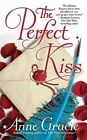 The Perfect Kiss by Anne Gracie (Paperback, 2007)