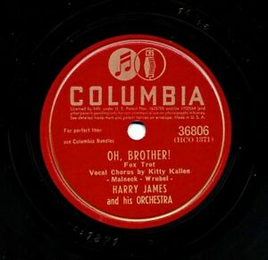 HARRY JAMES on 1945 Columbia 36806 - Oh Brother! / If I Loved You