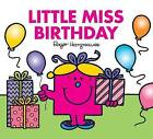 Little Miss Birthday by Roger Hargreaves (Paperback, 2008)