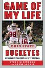 Game of My Life Ohio State Buckeyes 9781613212073 Paperback
