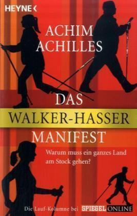 Achim Achilles - Das Walker-Hasser-Manifest /4