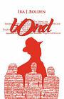Bond by Ira J Bolden (Paperback / softback, 2008)