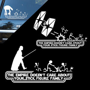 The Empire Doesn/'t Care About Your Stick Figure Family Vinyl Sticker Decal Car