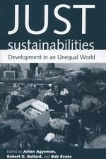 Urban and Industrial Environments: Just Sustainabilities : Development in an...