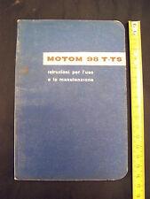 MANUALE USO MANUTENZIONE ORIGINALE DELL'EPOCA MOTOM 98 T TS ANNO 1958