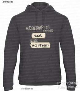 Kapuzen-Sweater-Hoodie-034-Vernuenftig-ist-wie-tot-nur-vorher-034-Mopedjungs