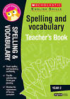Spelling and Vocabulary Teacher's Book (Year 2): Year 2 by Sarah Snashall (Mixed media product, 2016)