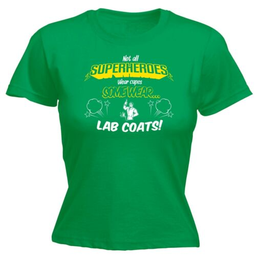Not All Superheroes Lab Coats WOMENS T-SHIRT Comic Science Funny birthday gift