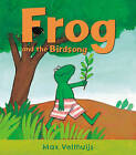 Frog and the Birdsong by Max Velthuijs (Paperback, 2015)