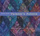 Knits from a Painter's Palette : Modular Masterpieces in Handpainted Yarns by Maie Landra (2007, Hardcover)
