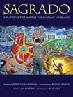 Sagrado: A Photopoetics Across the Chicano Homeland by Spencer R. Herrera, Levi Romero (Paperback, 2013)