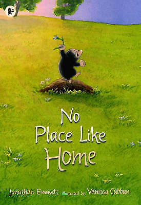 """""""AS NEW"""" Emmett, Jonathan, No Place Like Home (Mole and Friends), Paperback Book"""