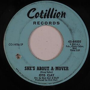 Details about OTIS CLAY: She's About A Mover COTILLION Northern Soul 45  Rare HEAR