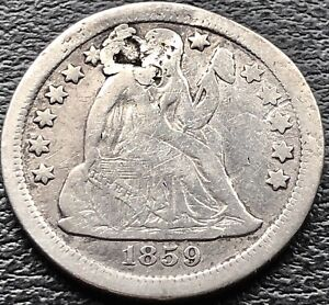 1859 S Seated Liberty Dime 10c San Francisco Better Grade VF Details RARE #15074
