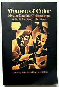 Women of Color MotherDaughter Relationships in 20thCentury Literature - <span itemprop='availableAtOrFrom'>Nelson, United Kingdom</span> - Women of Color MotherDaughter Relationships in 20thCentury Literature - Nelson, United Kingdom