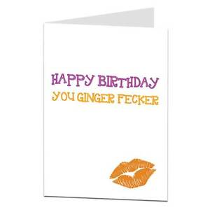 Image Is Loading Funny Birthday Card For Ginger Hair Haired Friend