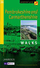 Pembrokeshire and Carmarthenshire: Walks by Brian Conduit (Paperback, 1993)