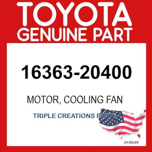 TOYOTA 1636320400 GENUINE 1636320400 MOTOR COOLING FAN 16363-20400