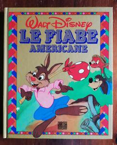 Le-fiabe-americane-RARO-Walt-Disney-Mondadori-1991-Testo-di-B-Pitzorno