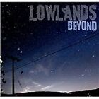 The Lowlands - Beyond (2012)