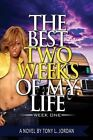 The Best Two Weeks of My Life by Tony L Jordan (Paperback / softback, 2013)