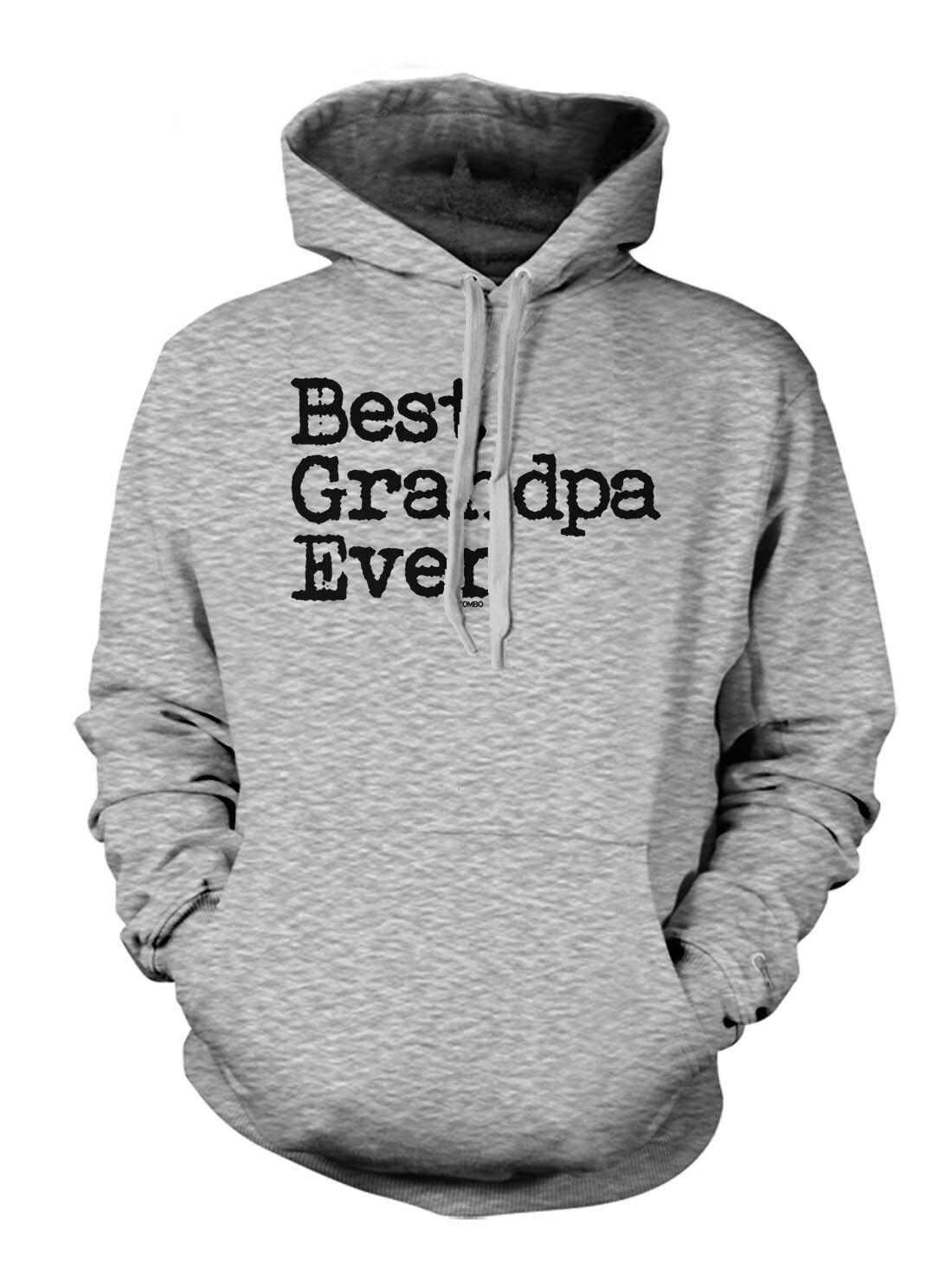 Best Grandpa Ever - Father's Day Dad Birthday Hoodie Sweatshirt