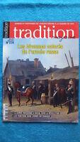Tradition Magazine N° 274 / Les Bivouacs Colores De L'armee Russe
