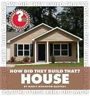 How Did They Build That? House by Nancy Robinson Masters (Hardback, 2011)