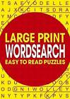 Large Print Wordsearch: Easy to Read Puzzles by Arcturus Publishing (Paperback / softback, 2016)