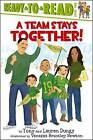 A Team Stays Together! by Tony Dungy (Paperback / softback, 2011)