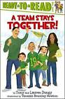 A Team Stays Together! by Tony Dungy, Lauren Dungy (Paperback / softback, 2011)