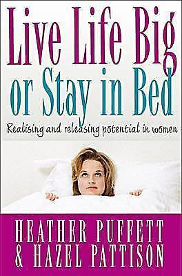 1 of 1 - LIVE LIFE BIG OR STAY IN BED Christian Women Puffett &Pattison NEW P/BACK BOOK 6
